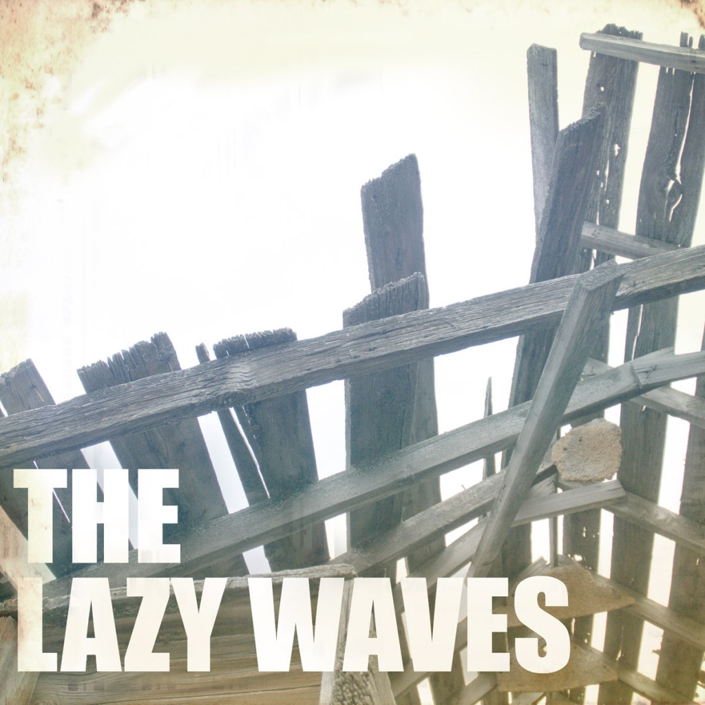 The Lazy Waves - The Lazy Waves