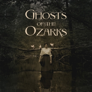 Ghosts of the Ozarks